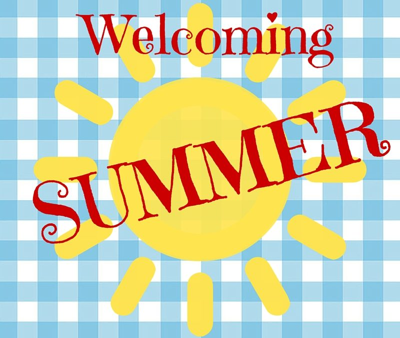 ~ Welcoming Summer! ~