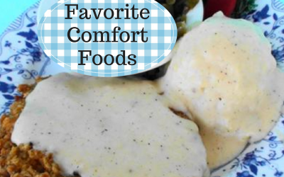 ~ Favorite Comfort Foods ~