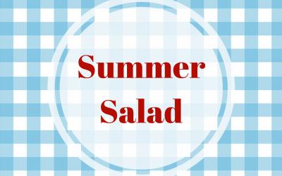 ~ Summer Salad ~