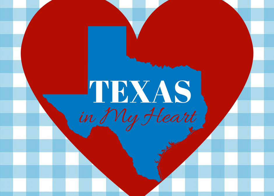 ~ Texas (and More) In My Heart ~