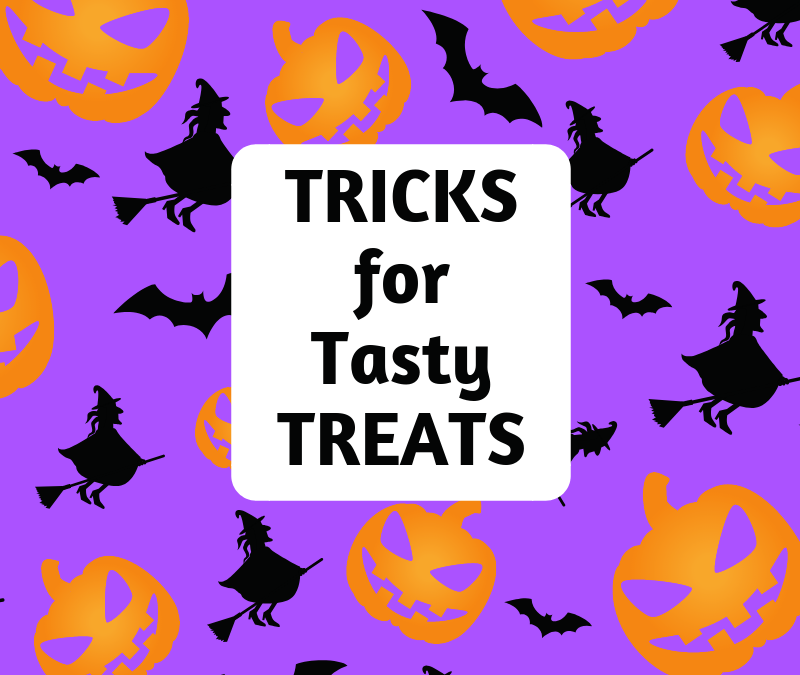 Tricks for Tasty Treats
