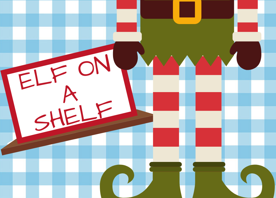 ~ Elf On the Shelf ~