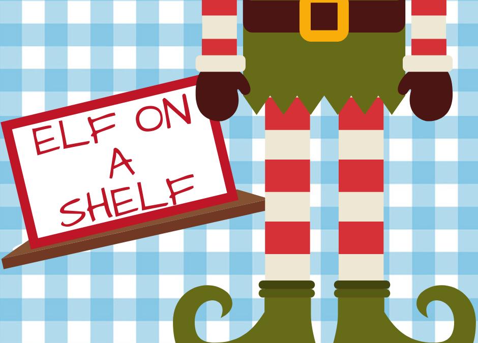 ~ Elf On the Shelf ~